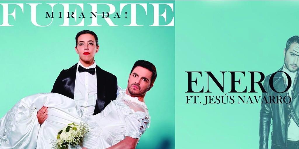 Miranda y Jesús Navarro estrenan el videoclip del tema 'Enero'