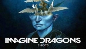 "Imagine Dragons presenta ""Shots"""