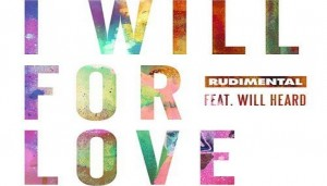 Rudimental estrena el videoclip del tema 'I Will For Love'