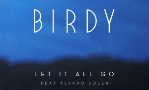 Birdy reedita el tema 'Let It All Go'